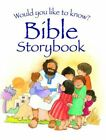 Would You Like to Know the Bible Storybook by Eira Reeves (Hardback, 2016)