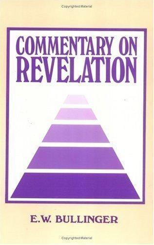Commentary on Revelation:, , Bullinger, E. W., Good, 1989-10-01,
