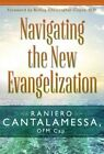Navigating The Evangelization by Father Raniero Cantalamessa 9780819851826
