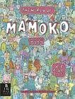 The World of Mamoko in the Year 3000 by Daniel Mizielinski, Aleksandra Mizielinski (Hardback, 2014)