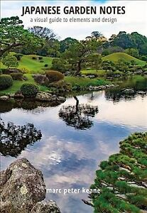 Japanese-Garden-Notes-A-Visual-Guide-to-Elements-and-Design-Hardcover-by-K