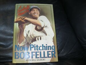 Now-Pitching-Book-Autographed-by-Bob-Feller-JSA-Auc-Certified