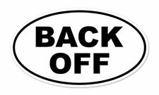 "Back Off Oval car bumper sticker decal 5/"" x 3/"""