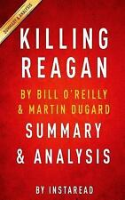Instaread SUMMARY and analysis of Killing Reagan by Bill O'Reilly (not the book)