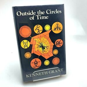 Kenneth-Grant-OUTSIDE-THE-CIRCLES-of-TIME-ALEISTER-CROWLEY-1st-UK-RARE