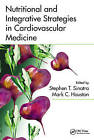 Nutritional and Integrative Strategies in Cardiovascular Medicine by Taylor & Francis Inc (Hardback, 2015)