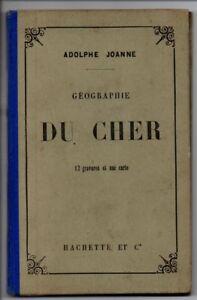 ---►1896 Guide Joanne --- Cher (18) --- 12 Gravures + 1 Carte Couleur Apparence Brillante Et Translucide