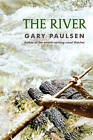 The River by Gary Paulsen (Paperback / softback, 2012)