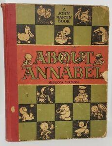 Rebecca McCann ABOUT ANNABEL John Martin's Book House, 1922 1st Edition