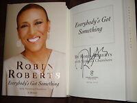 Good Morning America Robin Roberts Signed Everybody's Got Something 1/1 Hc Book