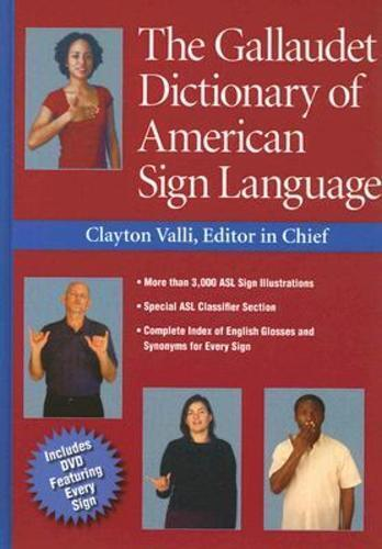 The Gallaudet Dictionary of American Sign Language [With ... |Gallaudet Dictionary