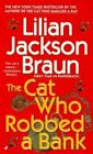 Cat Who...: The Cat Who Robbed a Bank 22 by Lilian Jackson Braun (2001, Paperback)