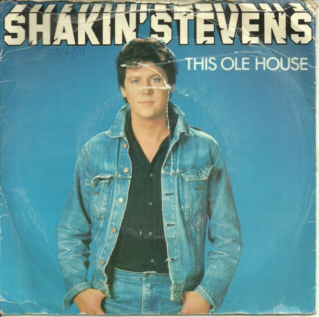 SHAKIN' STEVENS - THIS OLE HOUSE - EPIC - EPC9555 - 1981 - POP - ROCK 'N' ROLL
