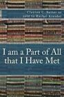 I Am a Part of All That I Have Met: A Memoir by Clayton C Sutter (Paperback / softback, 2013)