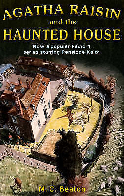 Agatha Raisin and the Haunted House by M. C. Beaton (Paperback, 2006)