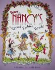 Fancy Nancy's Fashion Parade!: A Reusable Sticker Book by HarperFestival (Paperback / softback, 2008)