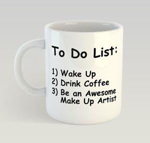 make up artist to do list funny mug gift novelty humour birthday mua