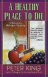 A Healthy Place to Die (Gourmet Detective Mysteries)