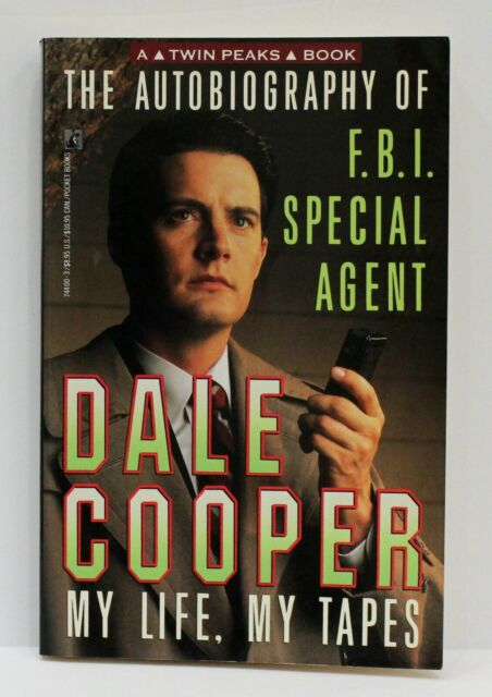 Autobiography of FBI Special Agent Dale Cooper My Life My Tapes Twin Peaks 1st E