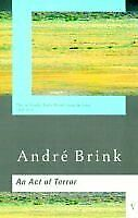 An Act of Terror By  Andre Brink. 9780436200519