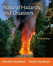 Natural Hazards and Disasters by Donald Hyndman and David Hyndman (2010, Paperback)