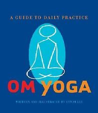 OM Yoga: A Guide to Daily Practice, Cyndi Lee, Good Condition, Book