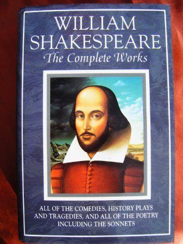 William Shakespeare: The Complete Works,William Shakespeare