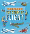 The Story of Flight: Panorama Pops by Candlewick Press (Hardback, 2015)