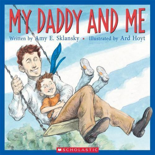 My Daddy And Me by Sklansky, Amy