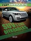 SUVs and Off-Roaders by Rob Colson (Paperback, 2016)