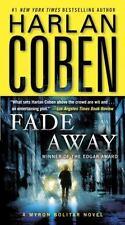 Myron Bolitar: Fade Away 3 by Harlan Coben (2010, Paperback)