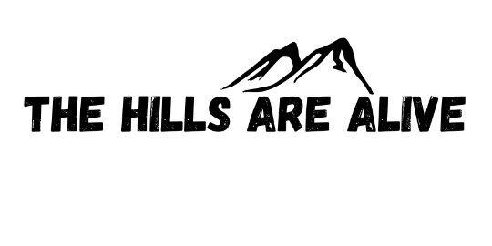 thehillsarealive