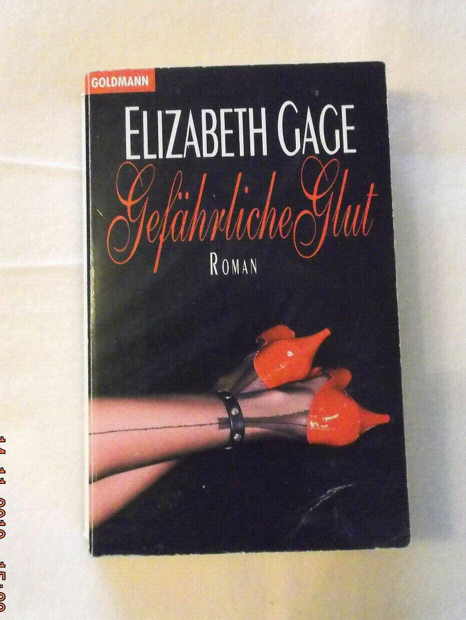 Gefährliche Glut von Elizabeth Gage