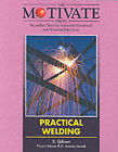 Practical Welding by Stuart W. Gibson (Paperback, 1994)