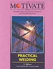 Practical Welding by Stuart W. Gibson (Paperback, 1994)