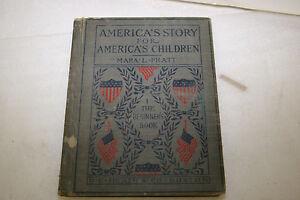 America-039-s-Story-for-America-039-s-Children-by-Mara-L-Pratt-1-The-Beginner-039-s-Book