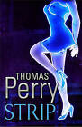 Strip by Thomas Perry (Paperback, 2010)