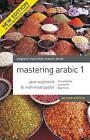 Mastering Arabic by Jane Wightwick, Mahmoud Gaafar (Paperback, 2007)