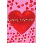 Poetry in The Heart 9781425987626 by Sherry Kidd Paperback