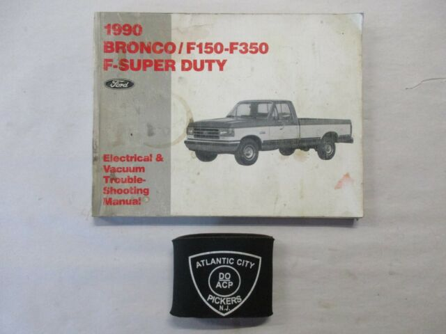 1990 FORD BRONCO F-150 250 350 F-SUPER DUTY ELECTRICAL ...