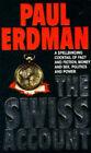 The Swiss Account by Paul Erdman (Paperback, 1992)
