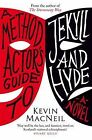 A Method Actor's Guide to Jekyll and Hyde by Kevin MacNeil (Paperback, 2011)