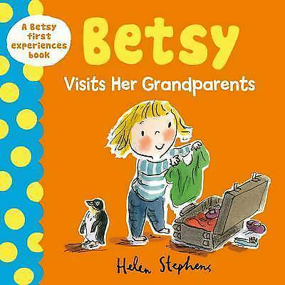 1 of 1 - Betsy Visits Her Grandparents (A Betsy First Experiences Book), , Very Good cond