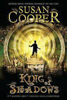 King of Shadows by Susan Cooper (Paperback / softback)