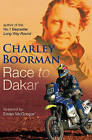 Race to Dakar by Charley Boorman (Paperback, 2006)