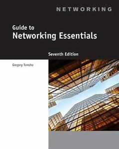 Guide To Networking Essentials By Greg Tomsho And Chilton Book