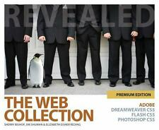 The Web Collection Revealed Premium Edition: Adobe Dreamweaver CS5, Fl-ExLibrary