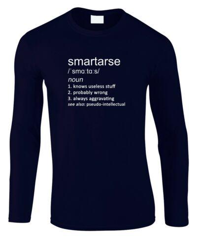 Smartarse Men/'s Long Sleeve T-Shirt Definition Gift Genius Clever Joke Funny Job
