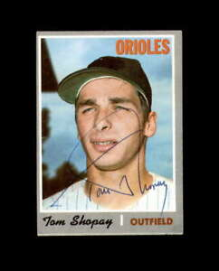 Tom Shopay Signed 1970 Topps Baltimore Orioles Autograph