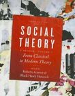 Social Theory: From Classical to Modern Theory: Volume 1: From Classical to Modern Theory by University of Toronto Press (Paperback, 2014)
